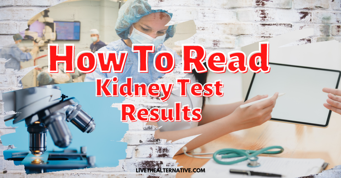 How To Read Kidney Test Results – BUN, EPO, Urinalysis, etc.